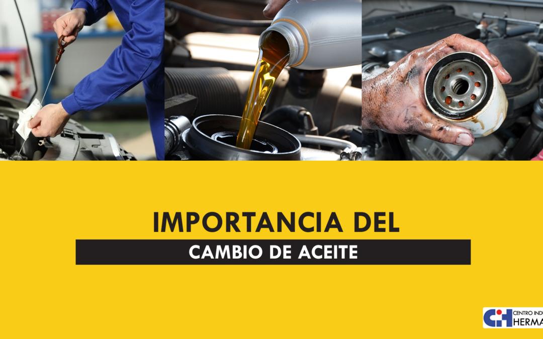 Importancia de realizar el cambio de aceite del carro