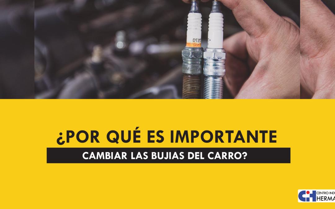 ¿Por qué es importante cambiar las bujías de tu carro?
